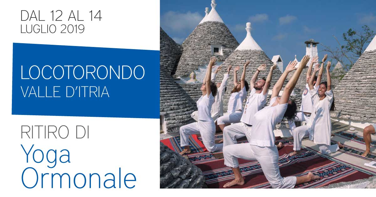 Ritiro residenziale di Yoga Ormonale in valle d'Itria
