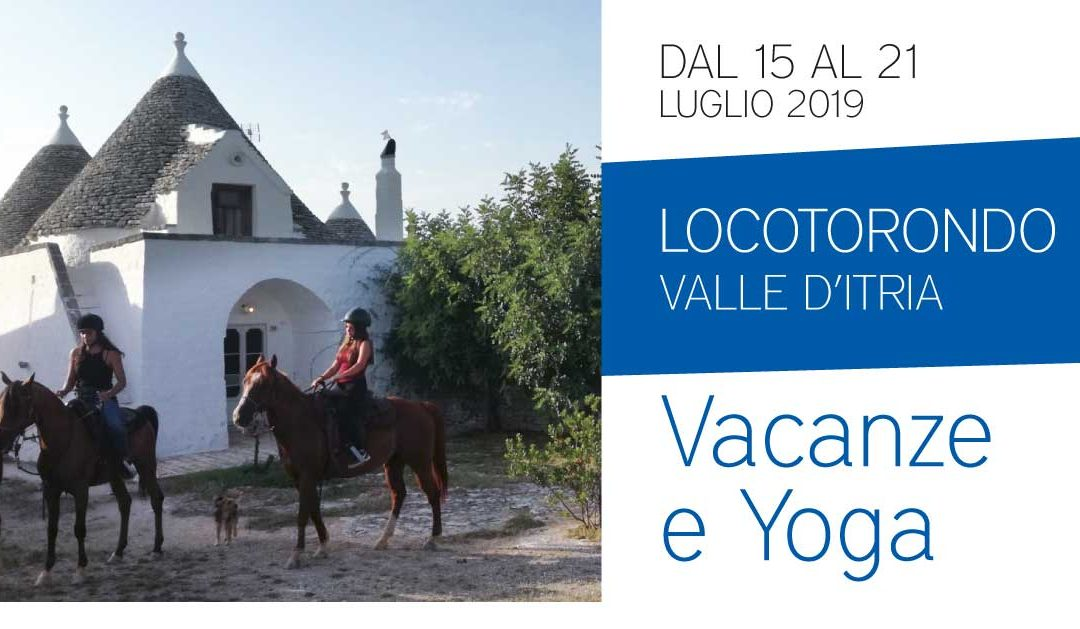 Yoga and Vacation in the Itria Valley