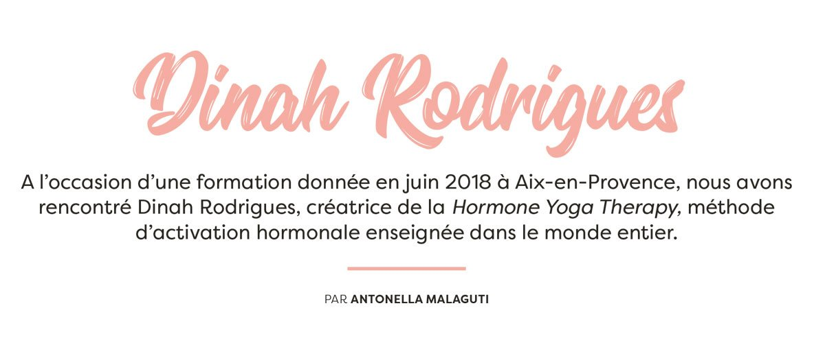 Yoga Life France - Dinah Rodrigues