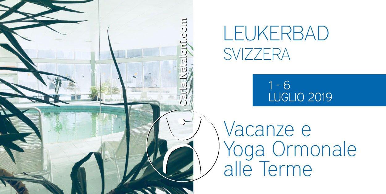 Vacanze e Yoga Ormonale alle Terme – Leukerbad (Svizzera)